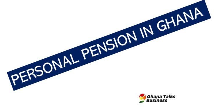 personal pension in ghana:ghanatalksbusiness.com